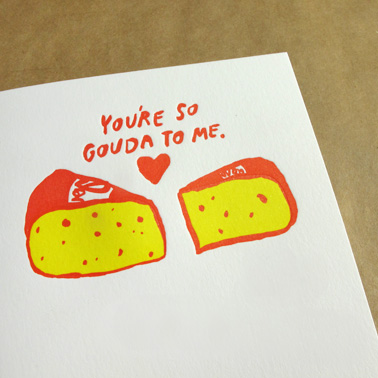 You're So Gouda to Me egg press Valentine