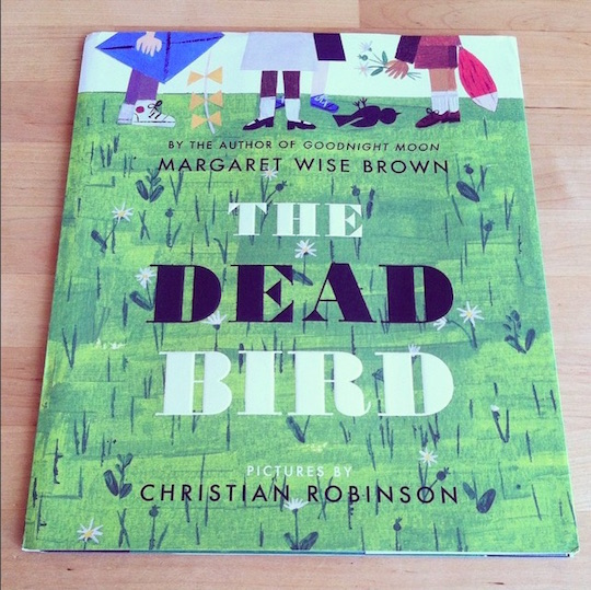 The Dead Bird by Margaret Wise Brown with illustrations by Red Cap artist, Christian Robinson