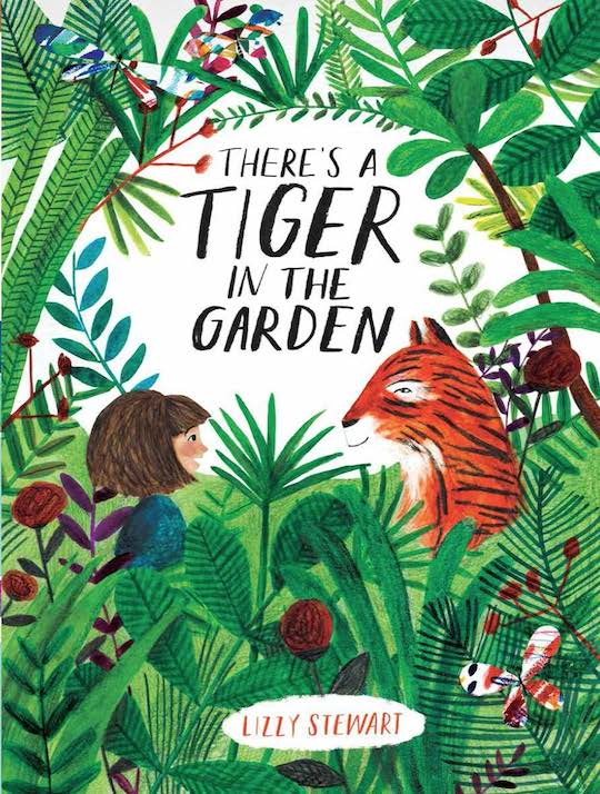 There's a Tiger in the Garden by Red Cap Cards artist, Lizzy Stewart
