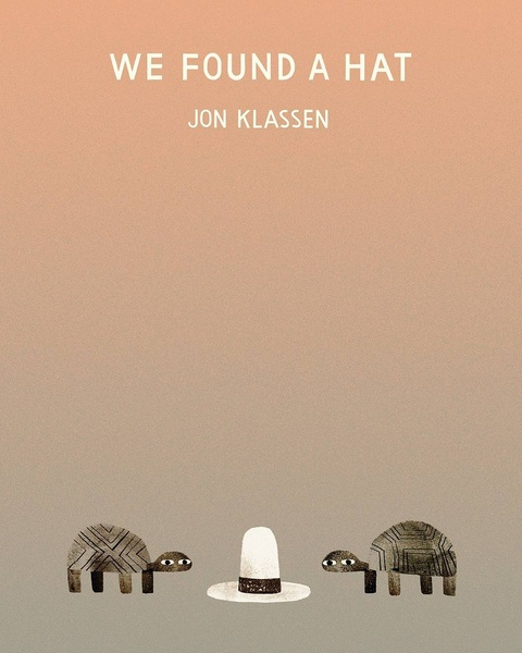 We Found A Hat cover art by Jon Klassen